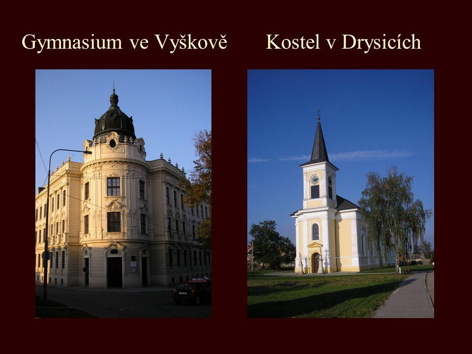 Gymnasium ve Vyškově Kostel v Drysicích