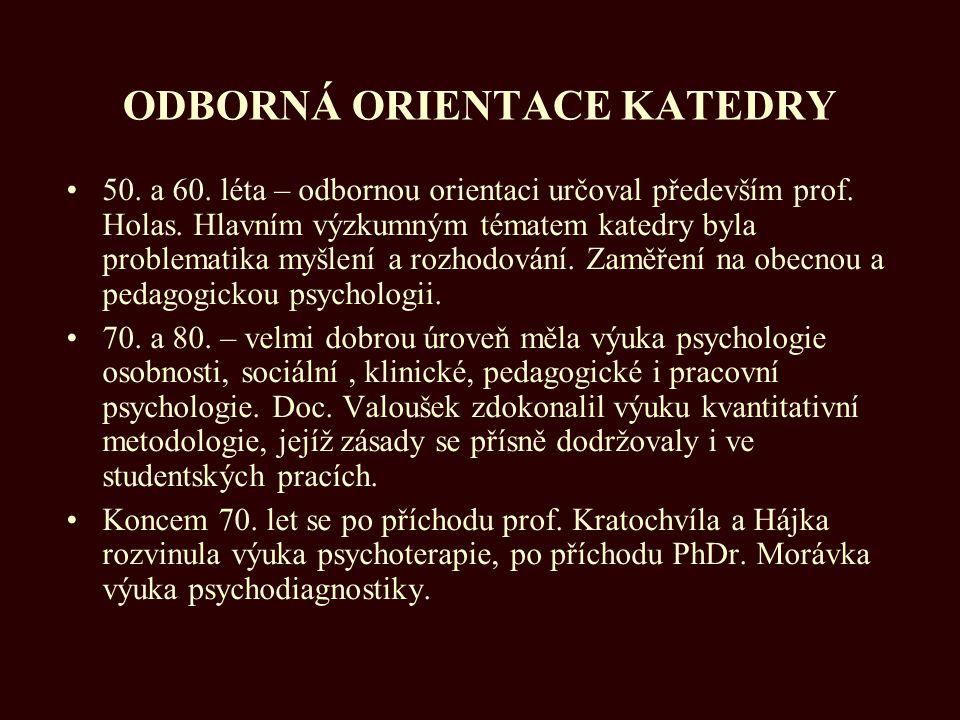 ODBORNÁ ORIENTACE KATEDRY