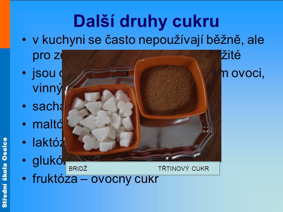 Další druhy cukru v kuchyni se často nepoužívají běžně, ale pro zdraví člověka jsou velmi důležité.