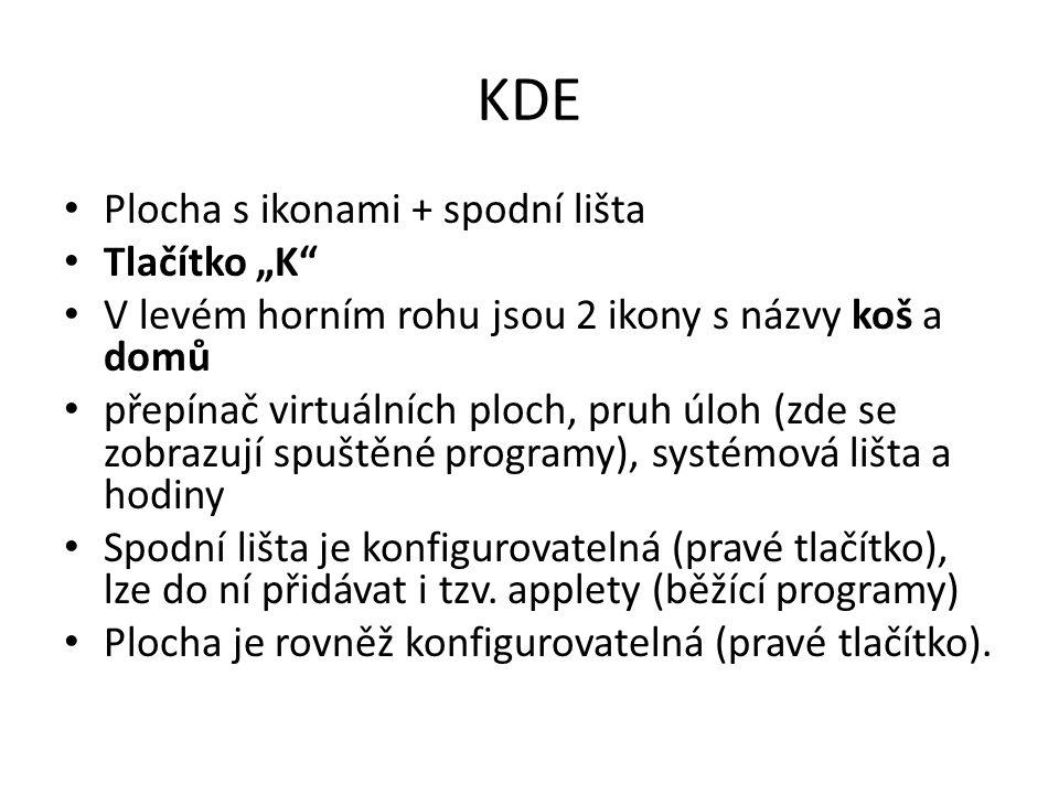 """KDE Plocha s ikonami + spodní lišta Tlačítko """"K"""