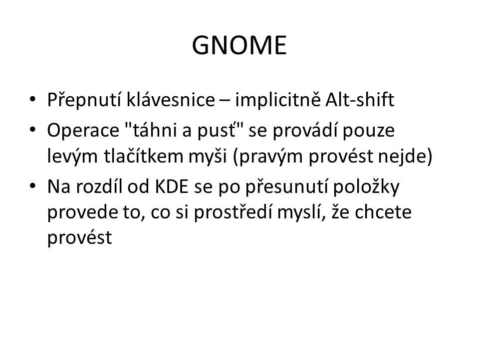 GNOME Přepnutí klávesnice – implicitně Alt-shift