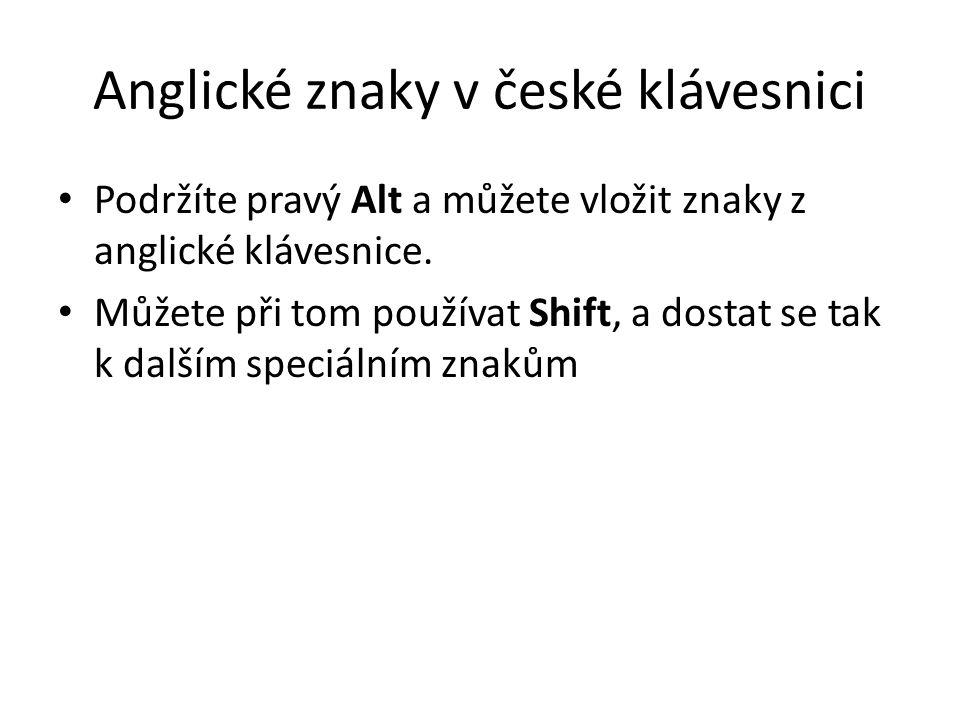 Anglické znaky v české klávesnici