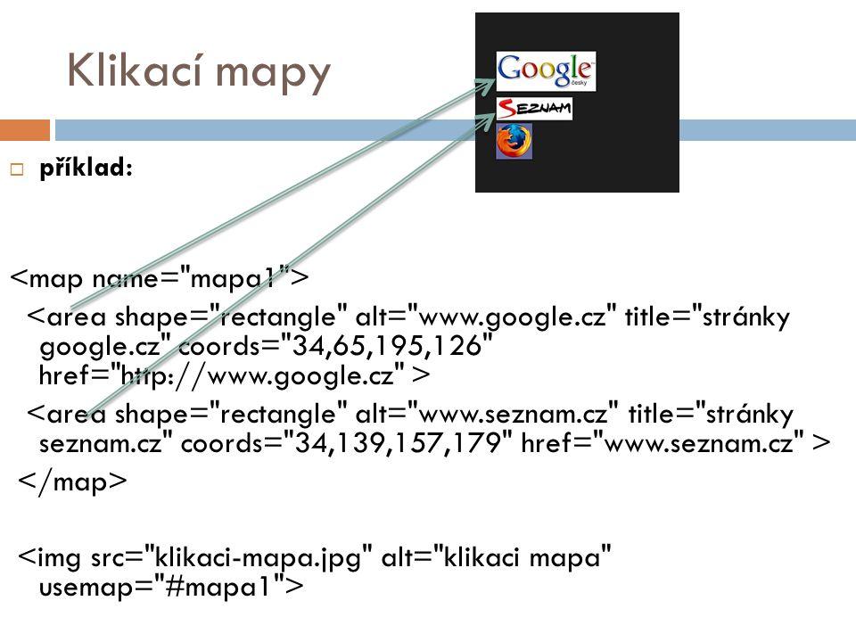Klikací mapy <map name= mapa1 >