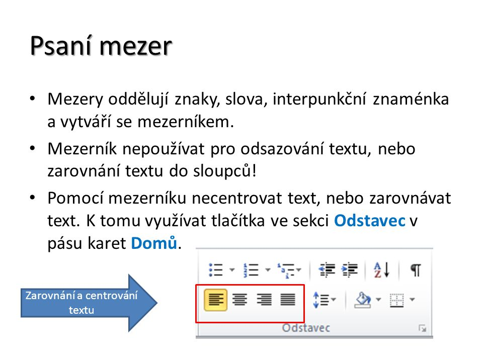 Zarovnání a centrování textu