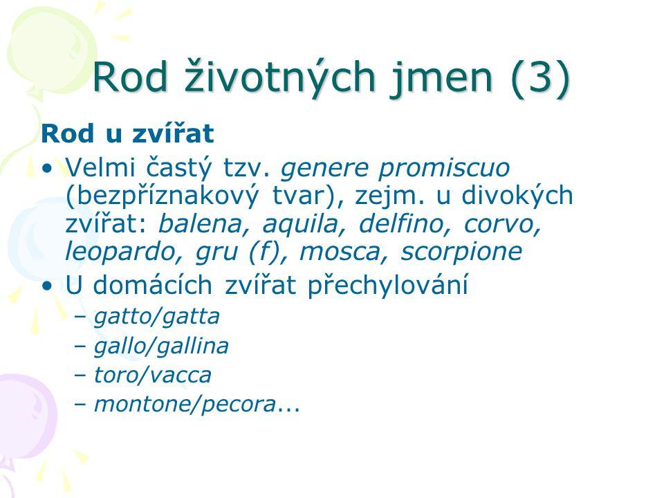 Rod životných jmen (3) Rod u zvířat