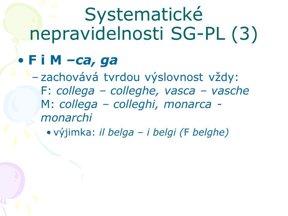 Systematické nepravidelnosti SG-PL (3)