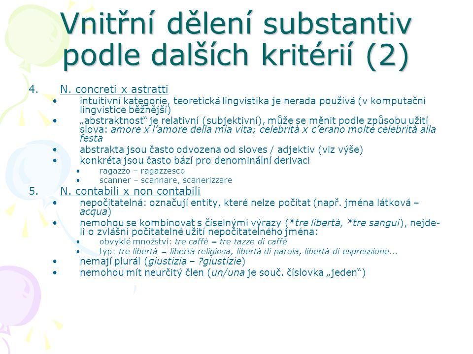 Vnitřní dělení substantiv podle dalších kritérií (2)