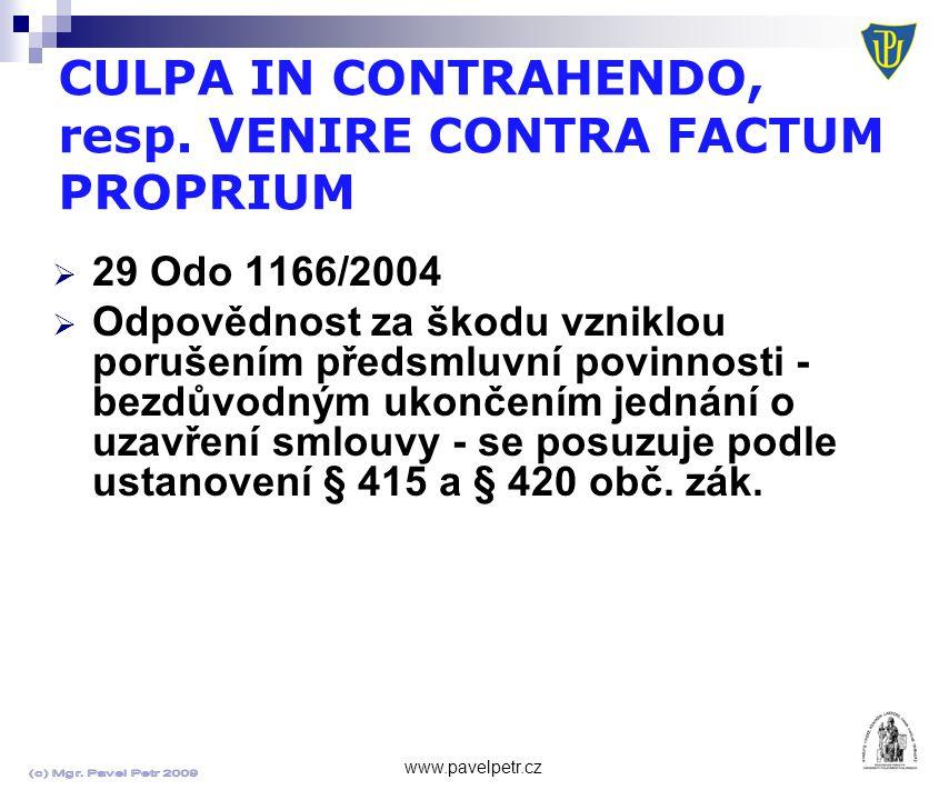 CULPA IN CONTRAHENDO, resp. VENIRE CONTRA FACTUM PROPRIUM