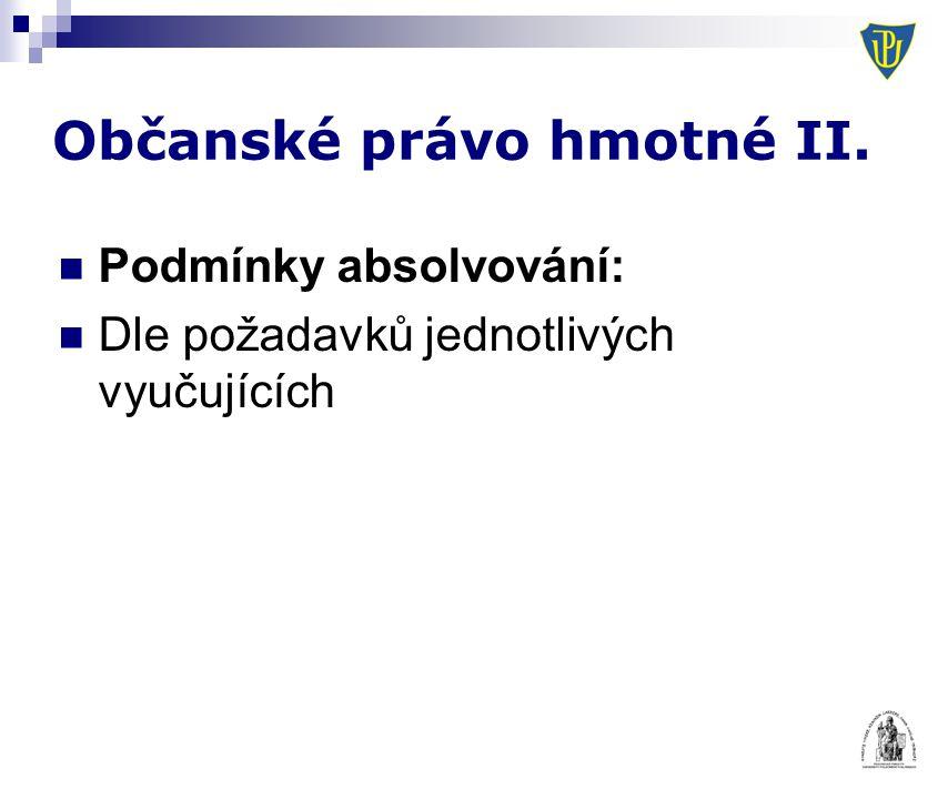 Občanské právo hmotné II.