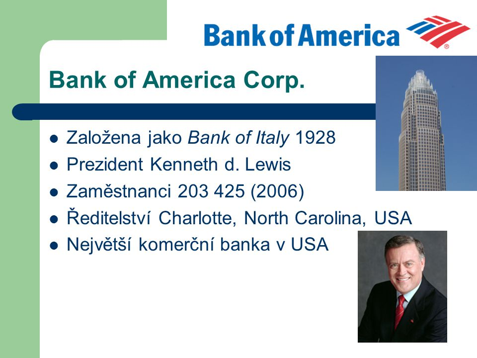 Bank of America Corp. Založena jako Bank of Italy 1928