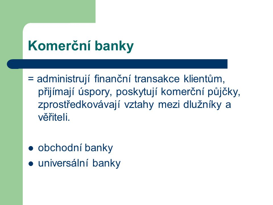 Komerční banky