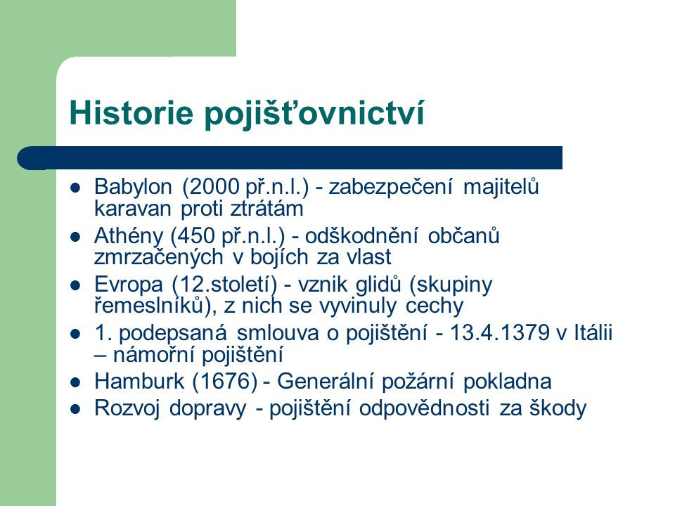 Historie pojišťovnictví
