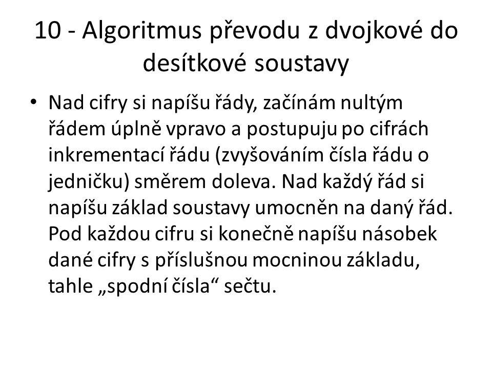 10 - Algoritmus převodu z dvojkové do desítkové soustavy