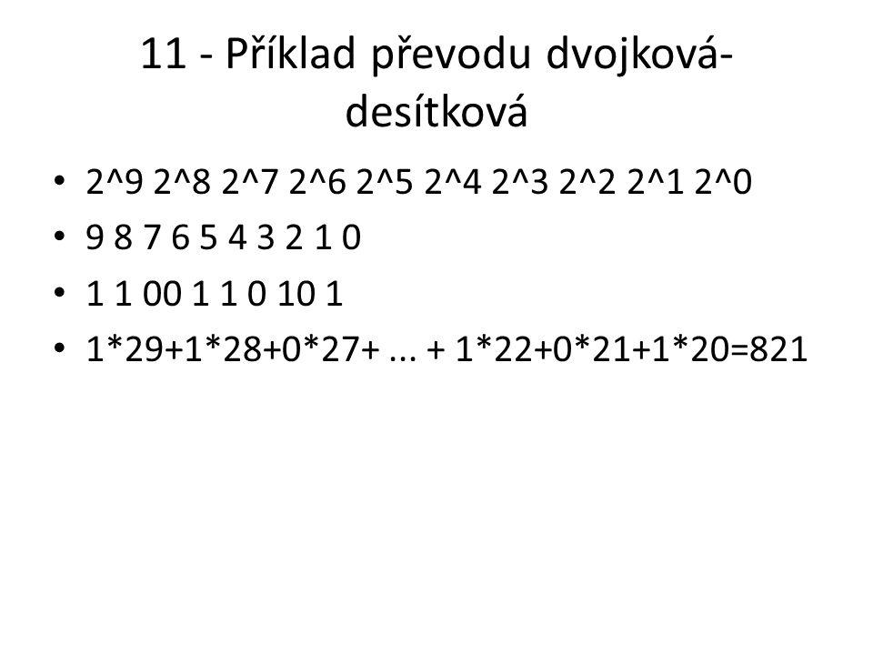11 - Příklad převodu dvojková-desítková