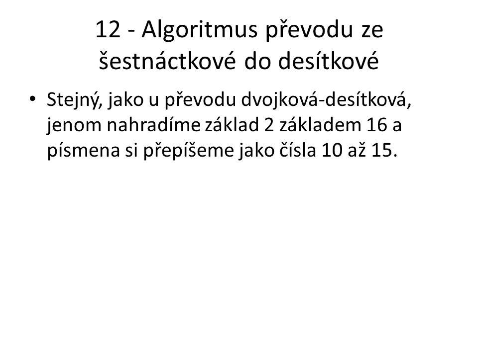 12 - Algoritmus převodu ze šestnáctkové do desítkové