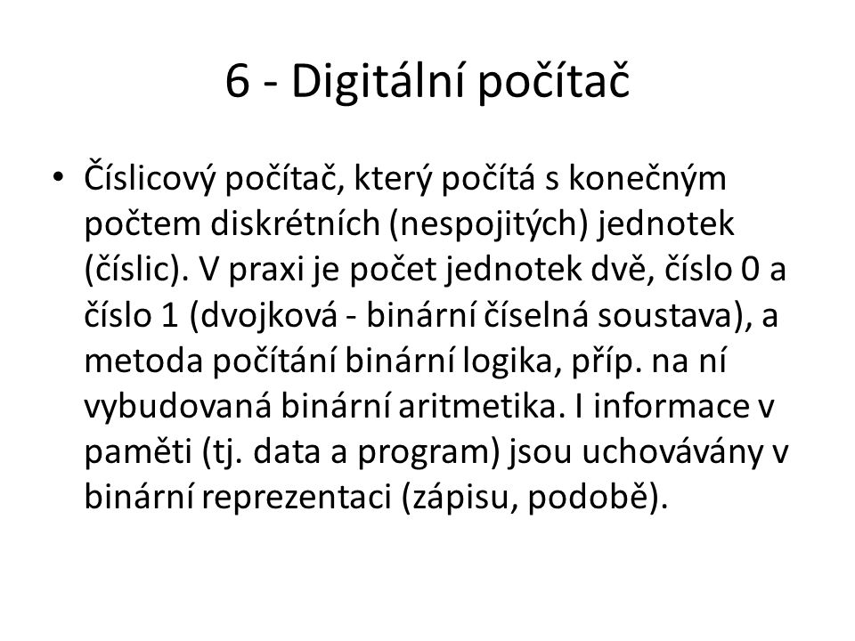 6 - Digitální počítač