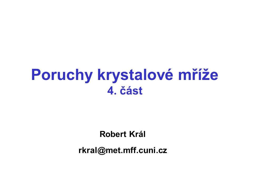 Robert Král rkral@met.mff.cuni.cz