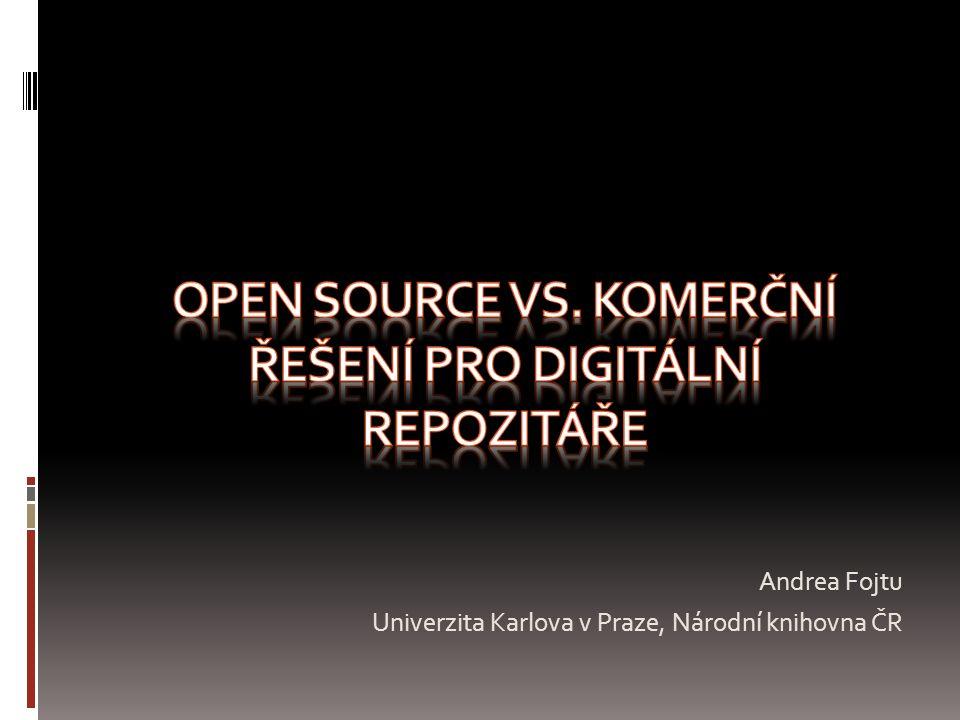 Open source vs. Komerční řešení pro digitální repozitáře