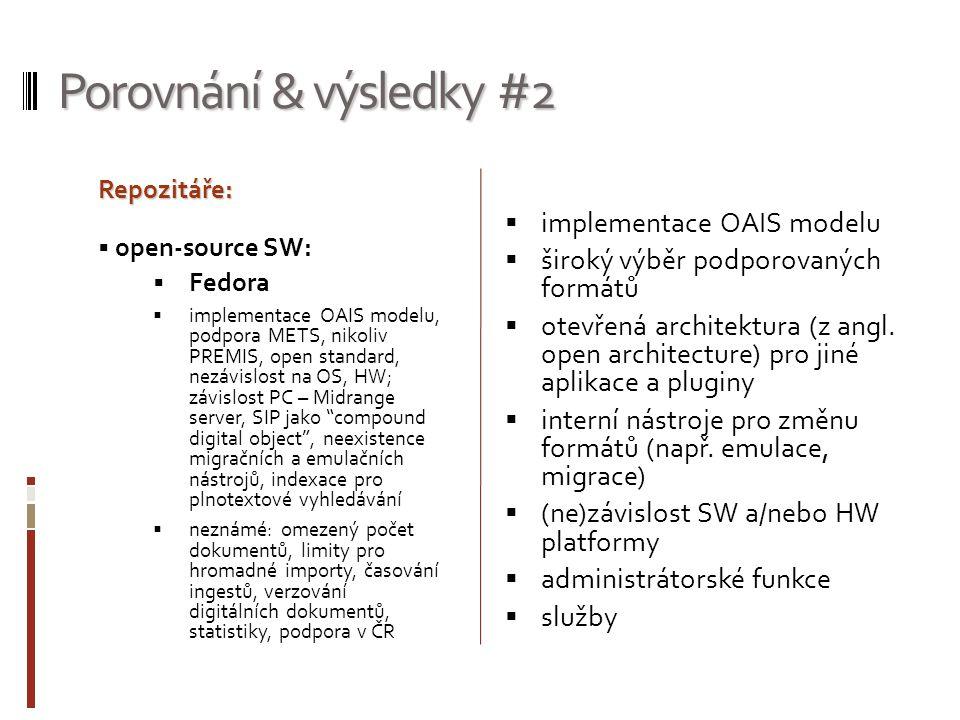 Porovnání & výsledky #2 implementace OAIS modelu