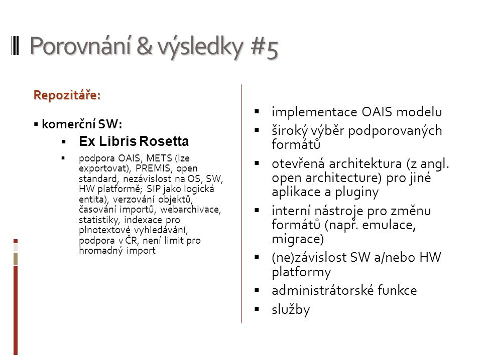 Porovnání & výsledky #5 implementace OAIS modelu