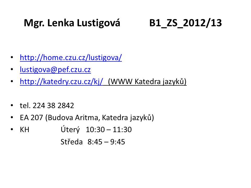 Mgr. Lenka Lustigová B1_ZS_2012/13