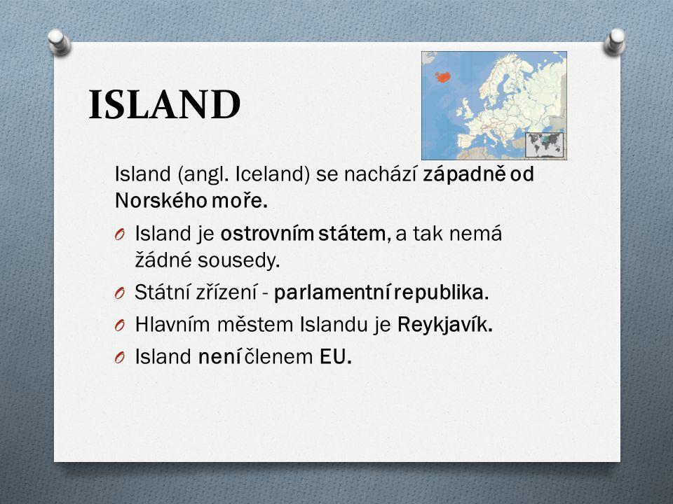 ISLAND Island (angl. Iceland) se nachází západně od Norského moře.