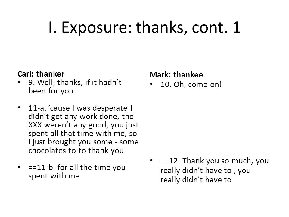 I. Exposure: thanks, cont. 1