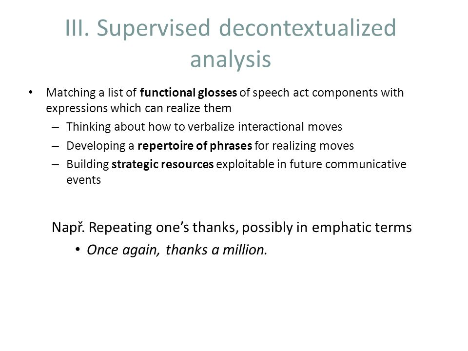 III. Supervised decontextualized analysis