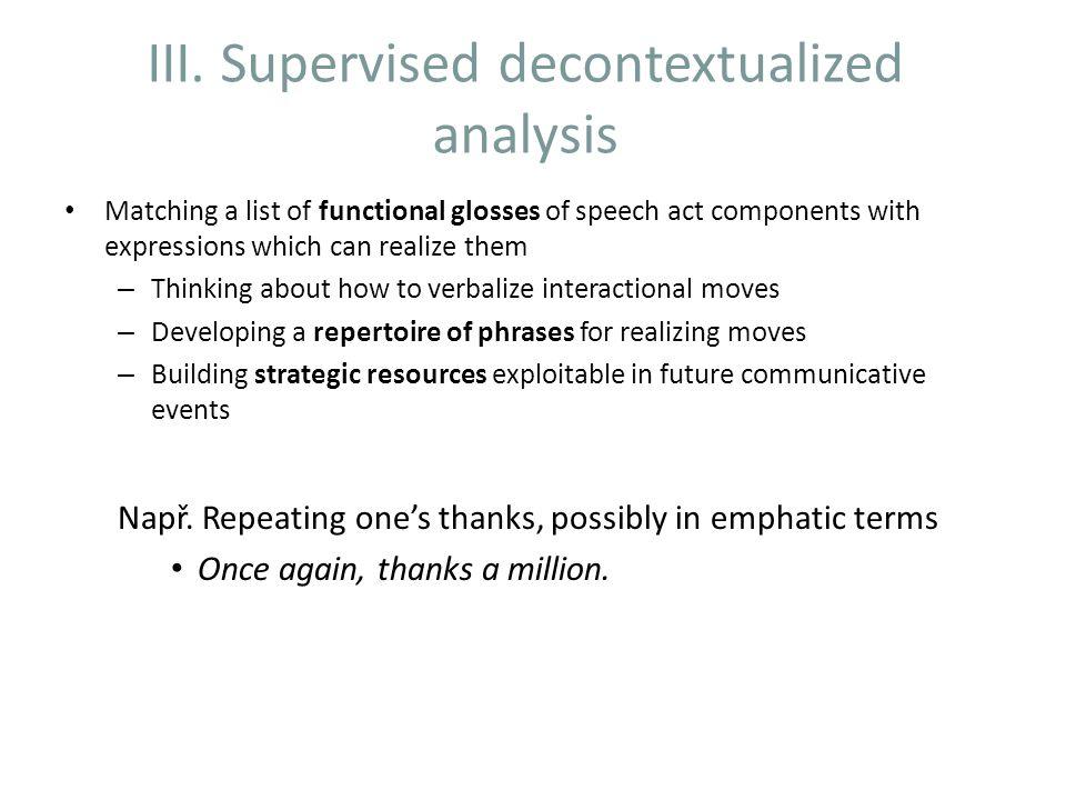 III. Supervised decontextualized analysis