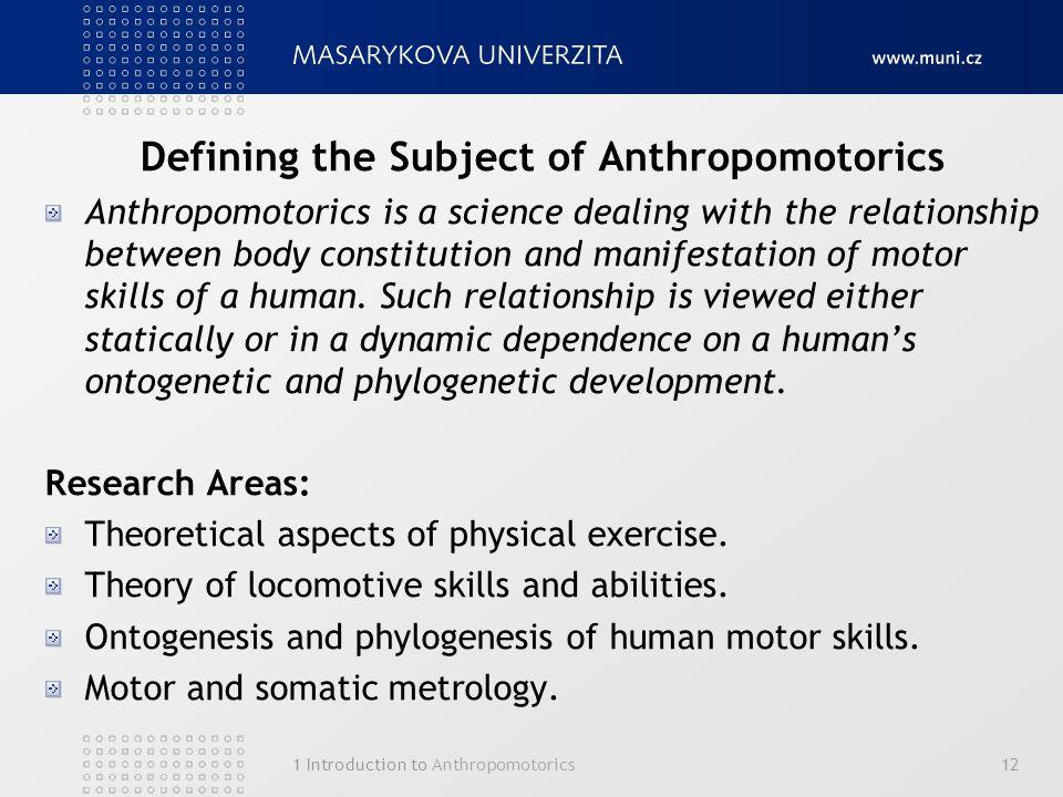 Defining the Subject of Anthropomotorics