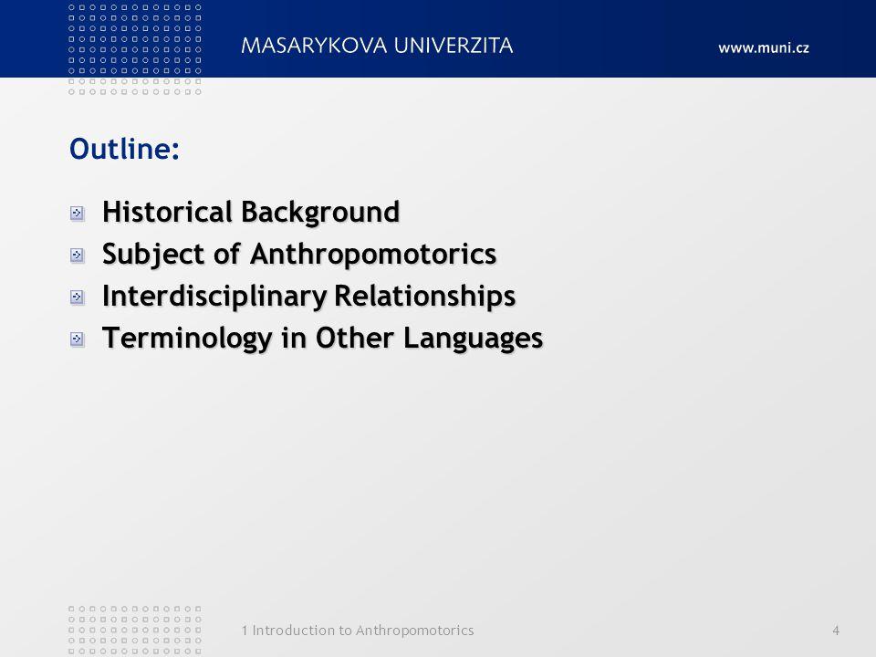 Historical Background Subject of Anthropomotorics