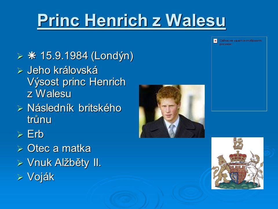 Princ Henrich z Walesu  15.9.1984 (Londýn)