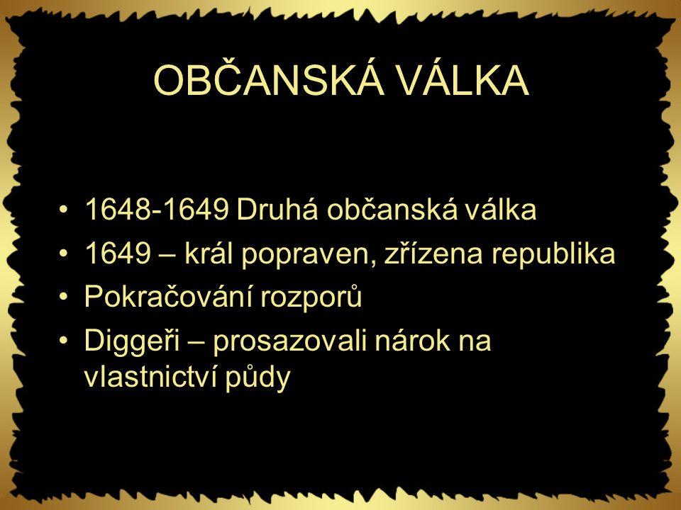 OBČANSKÁ VÁLKA 1648-1649 Druhá občanská válka