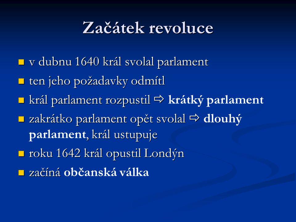 Začátek revoluce v dubnu 1640 král svolal parlament