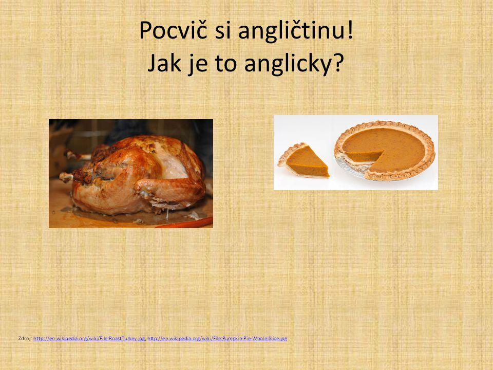Pocvič si angličtinu! Jak je to anglicky