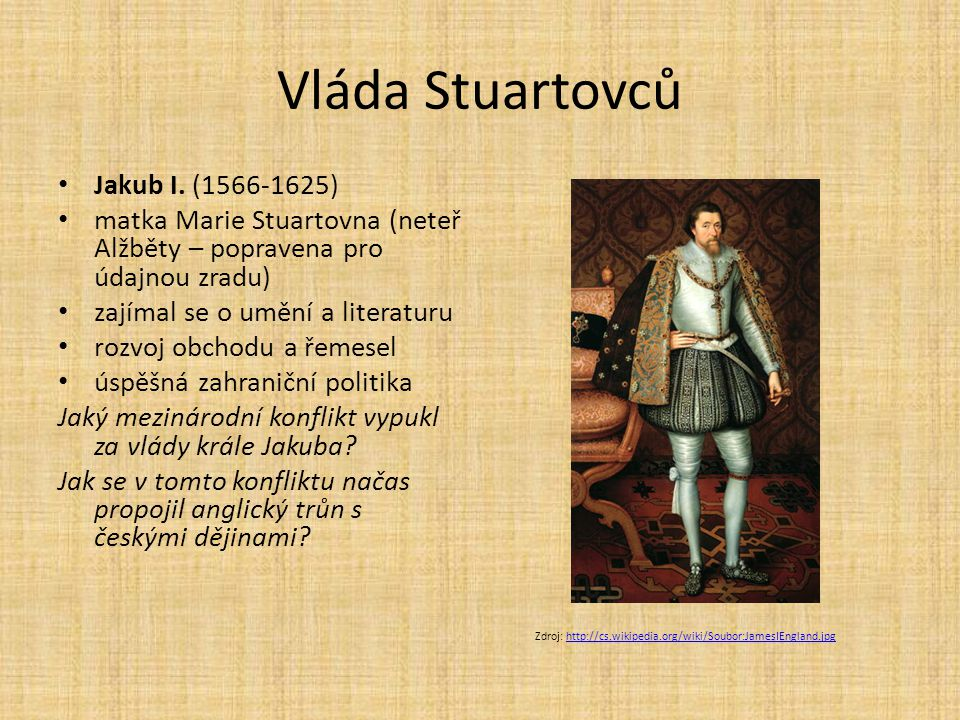 Vláda Stuartovců Jakub I. (1566-1625)