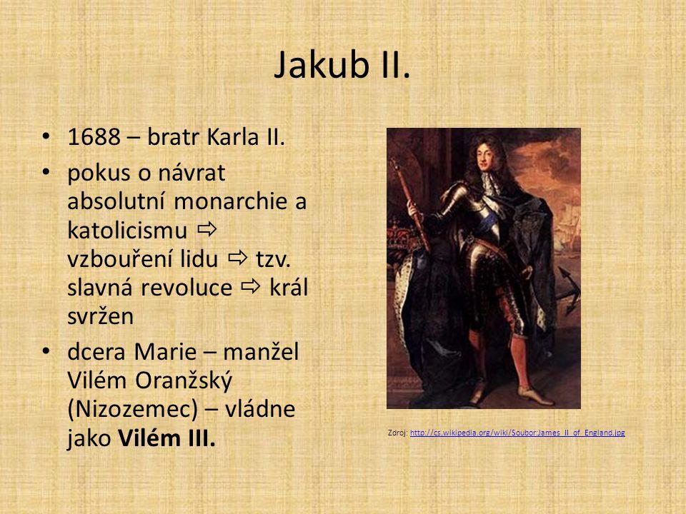 Jakub II. 1688 – bratr Karla II.
