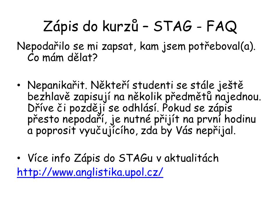 Zápis do kurzů – STAG - FAQ