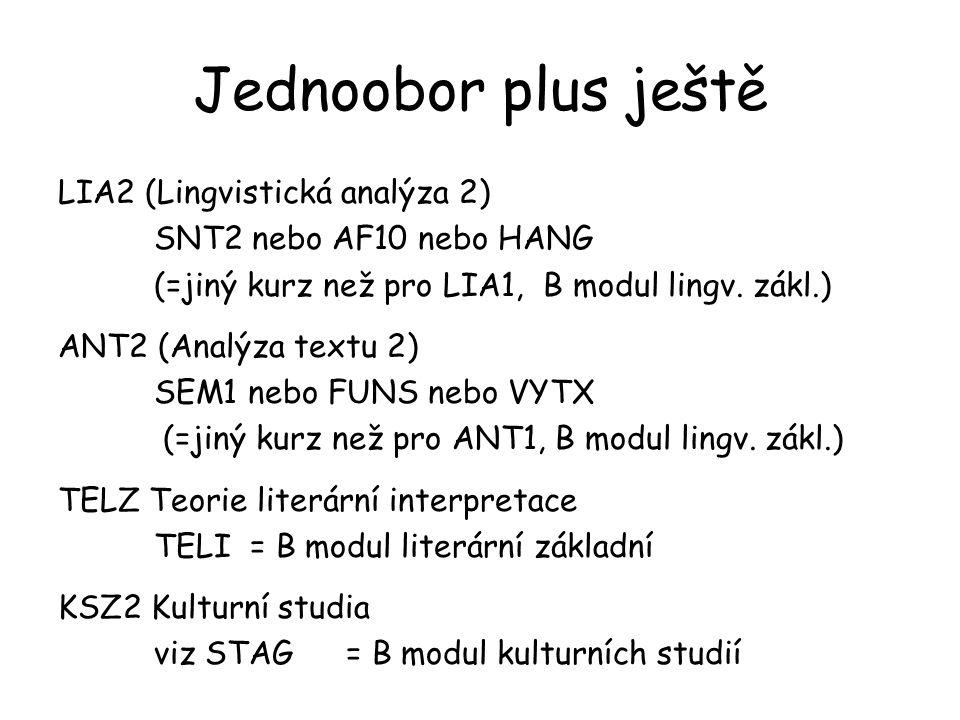 Jednoobor plus ještě LIA2 (Lingvistická analýza 2)