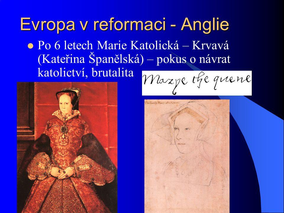 Evropa v reformaci - Anglie