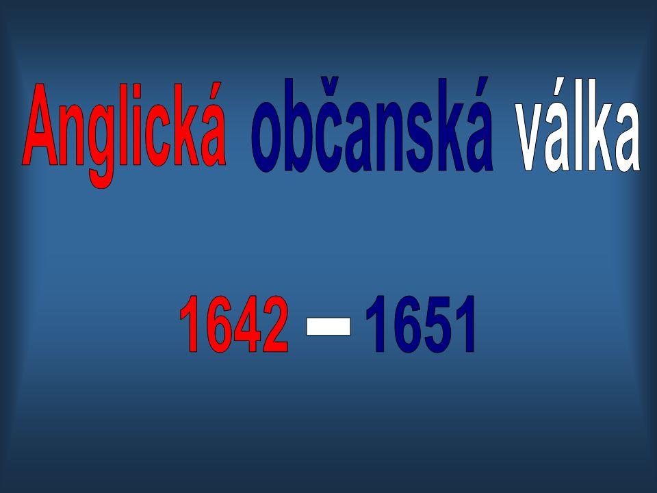občanská válka Anglická 1642 1651 -