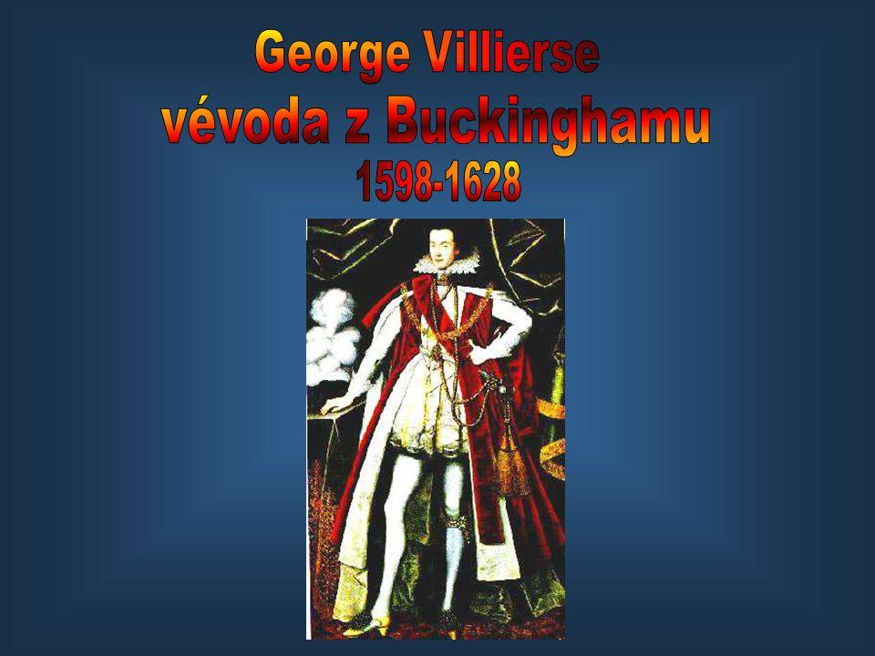 George Villierse vévoda z Buckinghamu 1598-1628