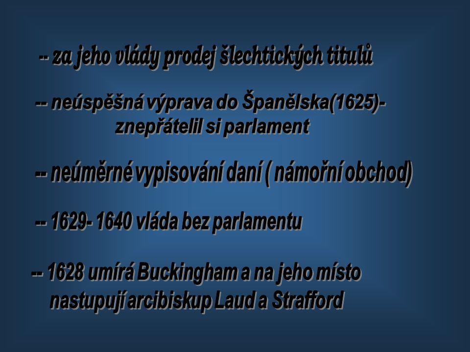 -- za jeho vlády prodej šlechtických titulů