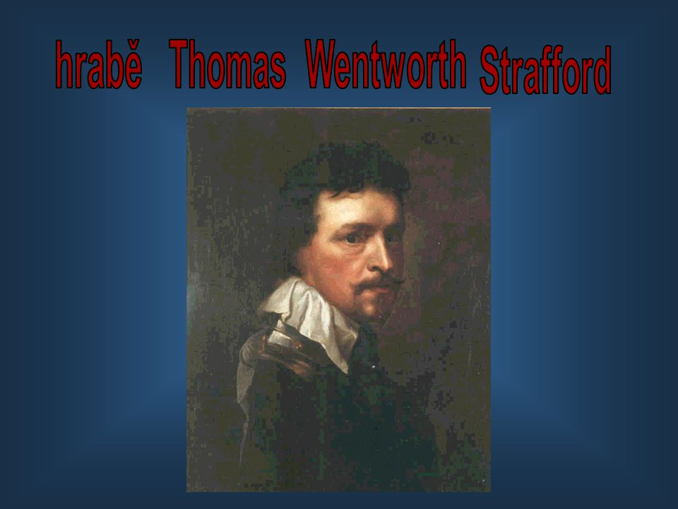 hrabě Thomas Wentworth Strafford