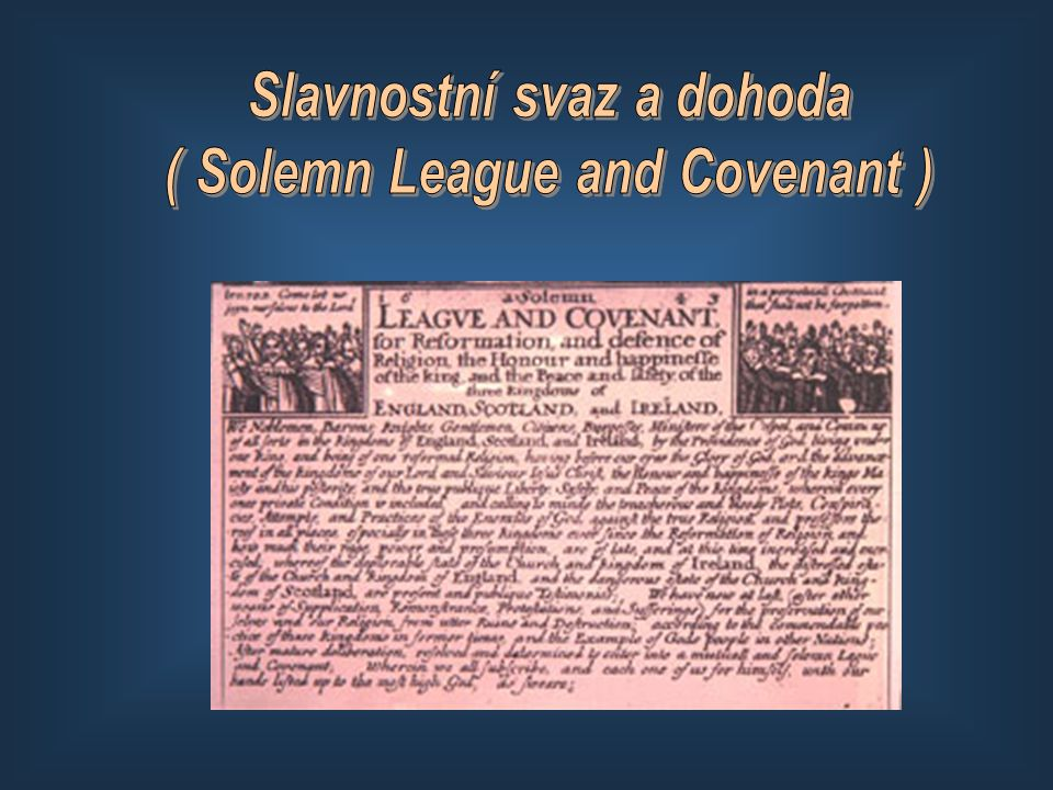 Slavnostní svaz a dohoda ( Solemn League and Covenant )