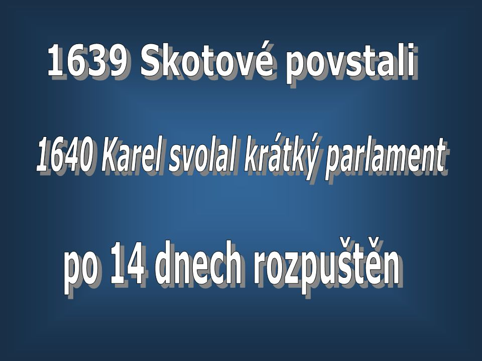 1640 Karel svolal krátký parlament