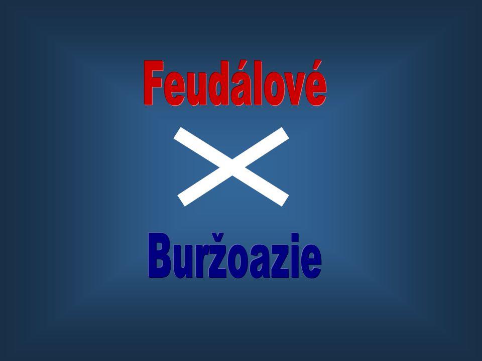 Feudálové Buržoazie