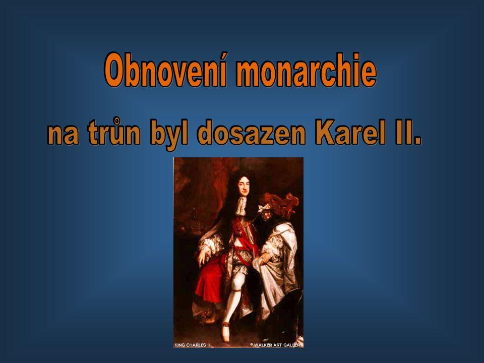 na trůn byl dosazen Karel II.