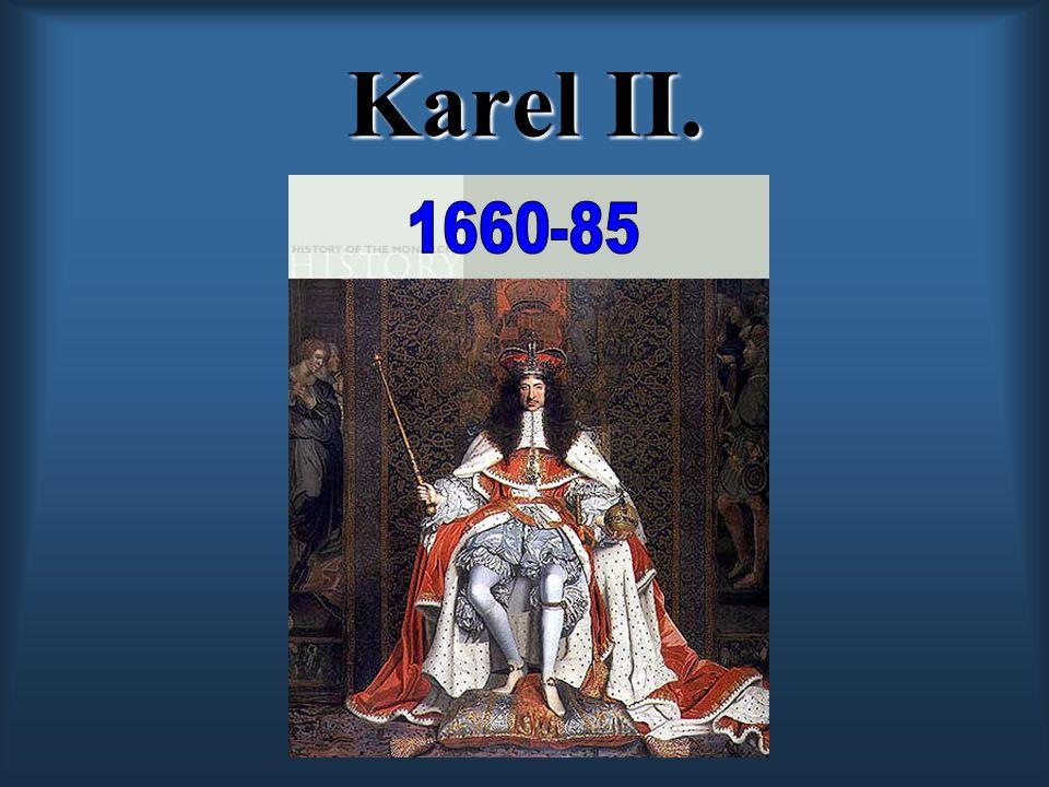Karel II. 1660-85