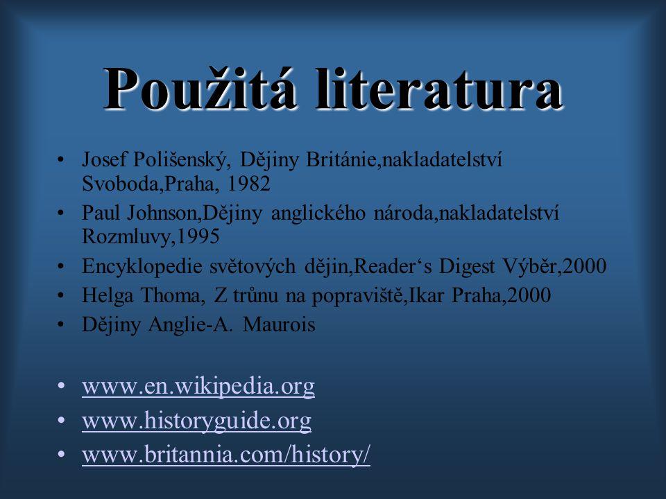 Použitá literatura www.en.wikipedia.org www.historyguide.org